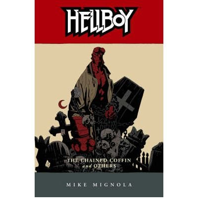 [Hellboy: Chained Coffin and Others v. 3] [by: Mike Mignola]