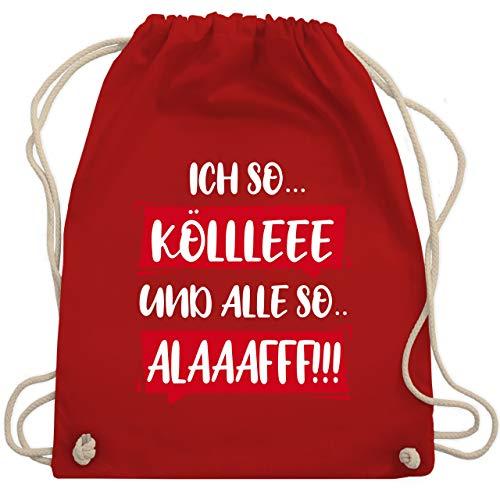 Karneval & Fasching - Ich so. Kölle Alaff Rot-Weiß - Unisize - Rot - WM110 - Turnbeutel & Gym ()