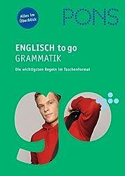 PONS Englisch to go Grammatik: Die wichtigsten Regeln im Taschenformat