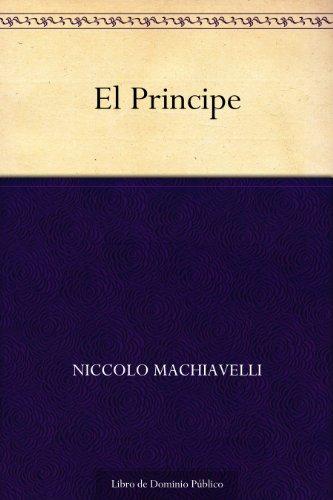 El Principe por Niccolo Machiavelli