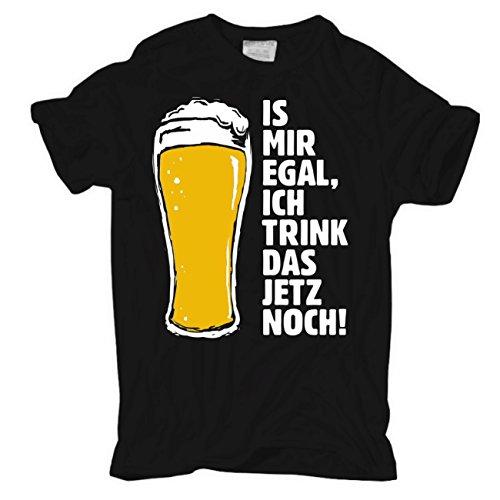 Männer und Herren T-Shirt Is mir egal ich trink das jetzt noch Schwarz