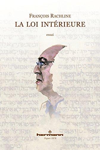 La Loi intérieure par François Rachline