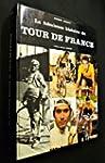 La fabuleuse histoire du tour de France