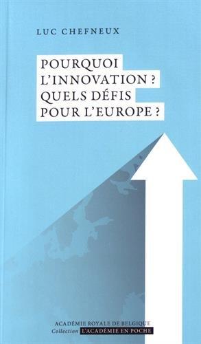 Pourquoi l'innovation ? Quels défis pour l'Europe ?
