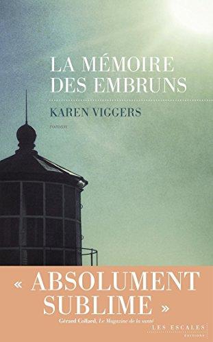 La Mémoire des embruns (French Edition)