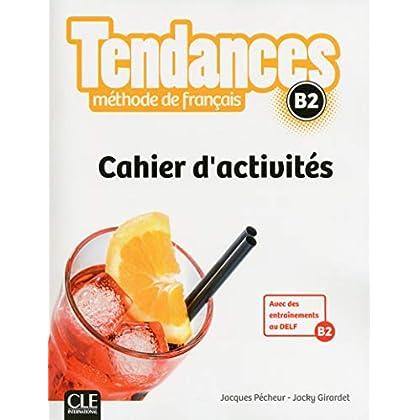 Tendances - Niveau B2 - Cahier d'activités