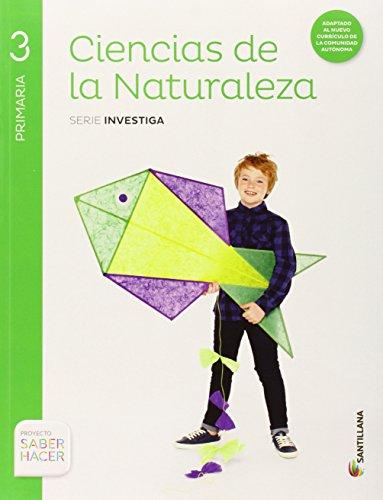 Ciencias de la Naturaleza, 3 Primaria Saber hacer (Serie Investiga) por Aa.Vv.