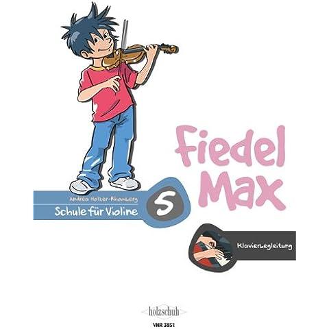 La fiedel Max: Piano acompañado a la escuela de banda 5Partituras Andrea Holzer de rhom Montaña
