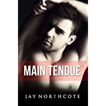Main Tendue (French Edition)