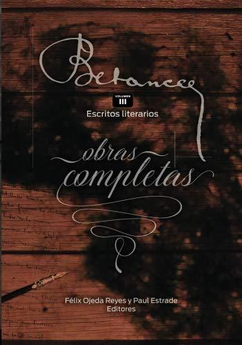Ramon Emeterio Betances: Obras completas (Vol. III): Escritos literarios: Volume 3 por ZOOMideal Inc