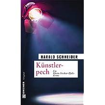 Künstlerpech: Palzkis achter Fall (Kriminalromane im GMEINER-Verlag)