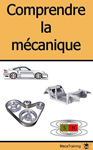 Couverture du livre Comprendre la mécanique