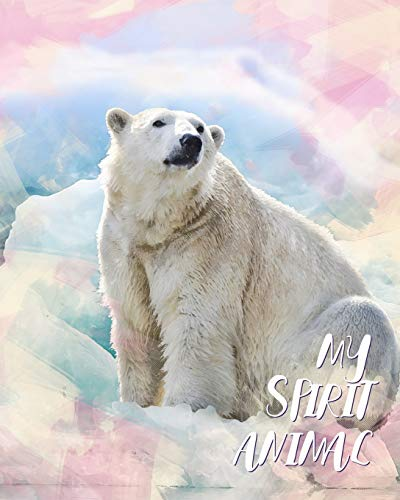 My Spirit Animal: Polar Bear - Lined Notebook, Diary, Track, Log & Journal - Cute Gift for Boys, Girls, Teens, Men, Women (8