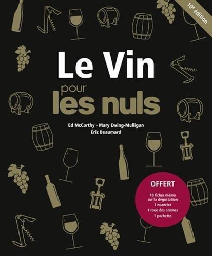 Le Vin pour les Nuls grand format, 10e dition