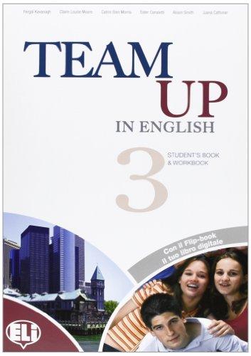 Team up in english. Flip book pack. Con espansione online. Per la Scuola media. Con CD Audio. Con DVD-ROM: 3