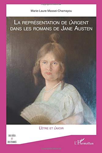 La représentation de l'argent dans les romans de Jane Austen