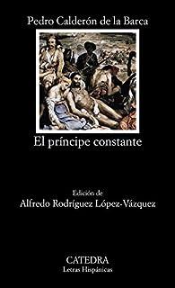 El príncipe constante par Pedro Calderón de la Barca