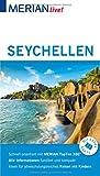 MERIAN live! Reiseführer Seychellen: Mit Extra-Karte zum Herausnehmen - Anja Bech