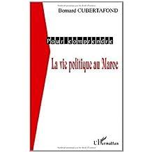 Pour comprendre la vie politique du maroc