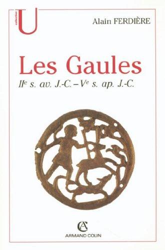 Les Gaules : Provinces des Gaules et Germanies, Provinces Alpines : IIe s. av. J.-C.-Ve s. ap. J.-C. (Histoire)