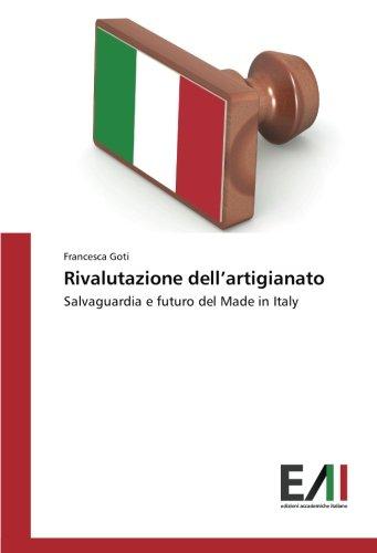 Rivalutazione dell'artigianato: Salvaguardia e futuro del Made in Italy