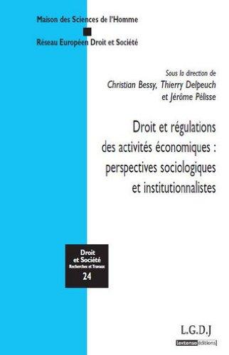 Droit et rgulations des activits conomiques : perspectives sociologiques et institutionnalistes