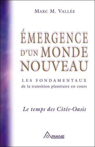 Emergence d'un monde nouveau - le temps des Cités-Oasis PDF Books