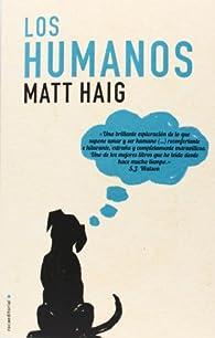 Los Humanos ) par Matt Haig