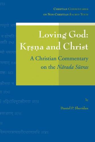 Loving God: Krsna and Christ: A Christian Commentary on the Narada Sutras (onbekend) por Dp Sheridan
