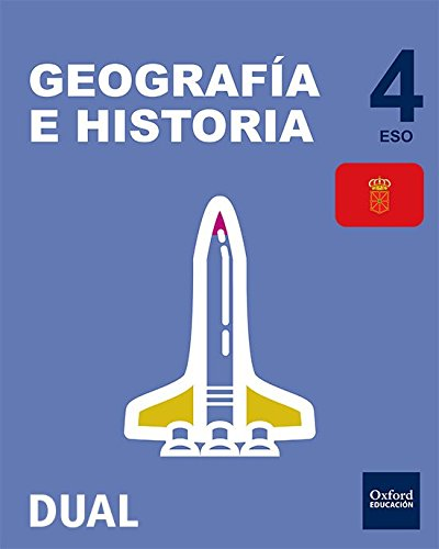 Pack Inicia Dual Geografía E Historia. Libro Del Alumno. Navarra - 4º ESO - 9780190506360