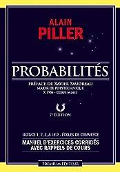 Probabilites (7 ème édition) - Manuel d'exercices corrigés avec rappels de cours + interros
