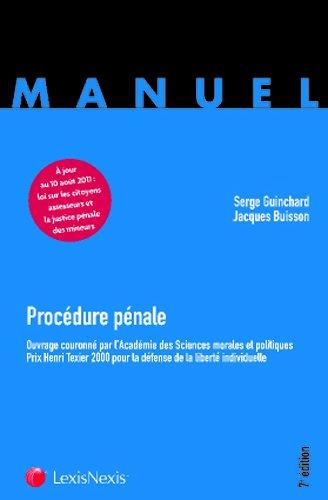 Procédure pénale : Ouvrage couronné par l'académie de sciences morales et politiques - Prix Henri Texier 2000 pour la défense de la liberté individuelle