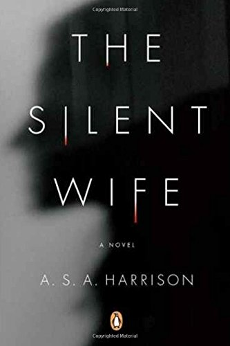 The Silent Wife: A Silent Wife