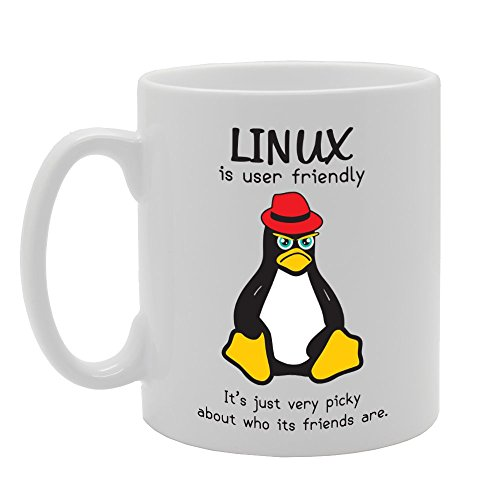 MG2260 LINUX Is User Friendly It's Just Very Picky About Who Its Friends  Are Novelty Gift Printed Tea Coffee Ceramic Mug