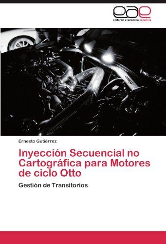 Inyección Secuencial no Cartográfica para Motores de ciclo Otto: Gestión de Transitorios