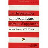 La dissertation philosophique : travaux d'approche