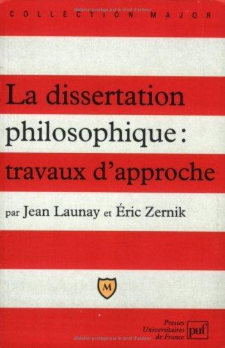 La dissertation philosophique : travaux ...
