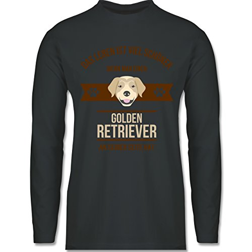 Shirtracer Hunde - Das Leben ist Viel Schöner Wenn Man Einen Golden Retriever An Seiner Seite Hat - Herren Langarmshirt Dunkelgrau
