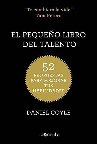 El pequeño libro del talento: 52 propuestas
