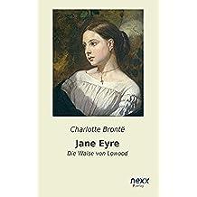 Jane Eyre: Die Waise von Lowood (German Edition)