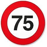 DankeDir! 75 Geburtstag Verkehrsschild - Kunststoff Schild, Geschenk 75. Geburtstag, Geschenkidee Geburtstagsgeschenk Fünfundsiebzigsten, Geburtstagsdeko/Partydeko / Party Zubehör/Geburtstagskarte