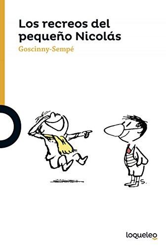 Los recreos del pequeño Nicolás / Little Nicholas at Recess par Rene Goscinny