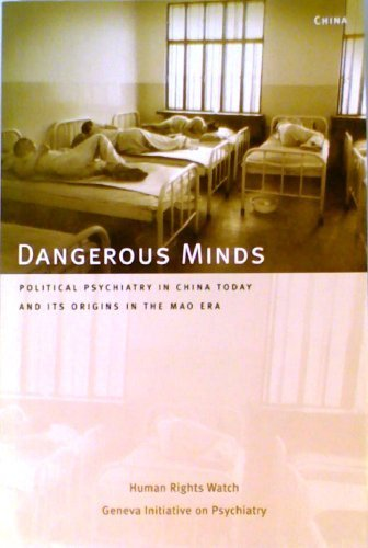 dangerous-minds-political-psychiatry-in-china-today-and-its-origins-in-the-mao-era