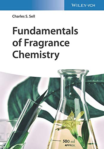 Fundamentals of Fragrance Chemistry (English Edition) eBook ...