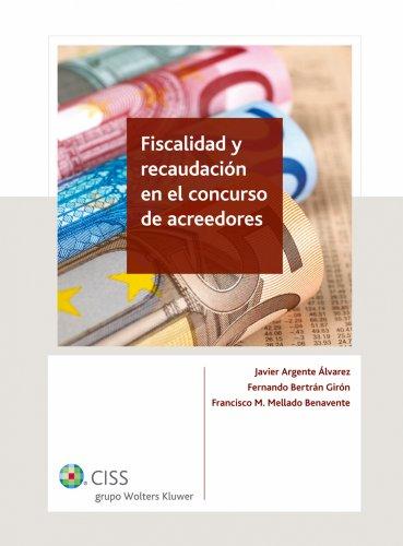 Fiscalidad y recaudación en el concurso de acreedores
