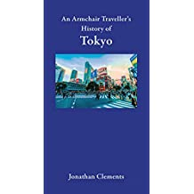 An Armchair Traveller's History of Tokyo