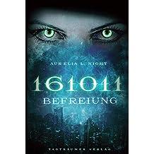 161011: Befreiung (German Edition)