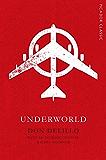 Underworld: Picador Classic