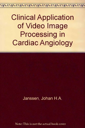 Clinical Application of Video Image Processing in Cardiac Angiology