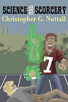 Science and Sorcery by [Nuttall, Christopher]